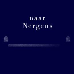 De Figuranten - Naar Nergens - Vrijhaven